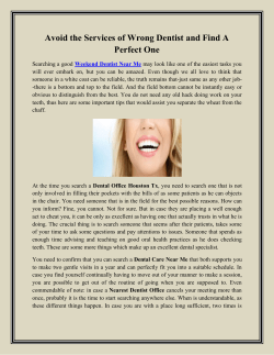 Avoid the Services of Wrong Dentist and Find A Perfect One