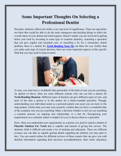 Some Important Thoughts On Selecting a Professional Dentist