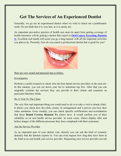 Get The Services of An Experienced Dentist