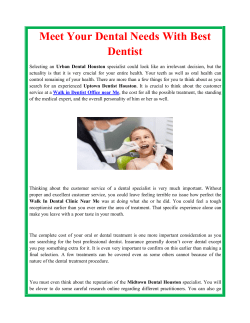 Meet Your Dental Needs With Best Dentist