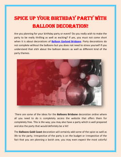 Spice up your birthday party with Balloon Decoration!