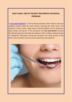 Root Canal One Of The Best Treatments For Dental Problems